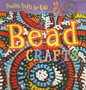 Bead Crafts [With Pattern(s)]