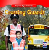 Crossing Guards | JoAnn Early Macken |