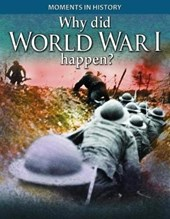 Why Did World War I Happen?