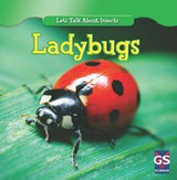 Incredible Ladybugs | Susan Ashley |