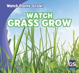Watch Grass Grow | Kristen Rajczak |