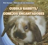 Cuddly Rabbits/Conejos Encantadores