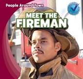 Meet the Fireman