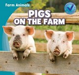 Pigs on the Farm | Rose Carraway |