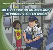 My First Trip on an Airplane / Mi primer viaje en avion