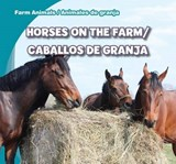 Horses on the Farm / Caballos de granja | Rose Carraway |