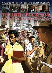 The Little Rock Nine and the Fight for Equal Education | Gary Jeffrey |