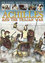 Achilles and the Trojan War | Gary Jeffrey |