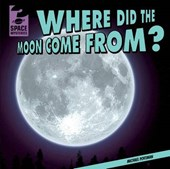 Where Did the Moon Come From? | Michael Portman |