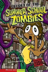 Secret of the Summer School Zombies | Scott Nickel |