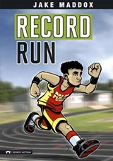 Record Run | Maddox, Jake ; Stevens, Eric |