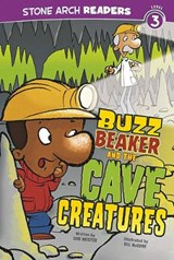 Buzz Beaker and the Cave Creatures | Cari Meister |
