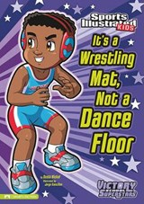 It's a Wrestling Mat, Not a Dance Floor | Scott Nickel |