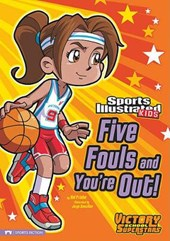Five Fouls and You're Out! | Val Priebe |