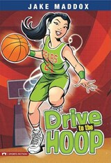 Drive to the Hoop | Maddox, Jake ; Priebe, Val |