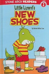Little Lizard's New Shoes | Melinda Melton Crow |