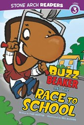 Buzz Beaker and the Race to School | Cari Meister |