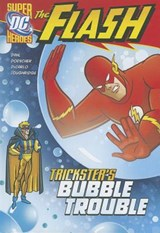 Trickster's Bubble Trouble | Michael Dahl |