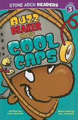 Buzz Beaker and the Cool Caps | Cari Meister |