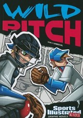 Sports Illustrated Kids Graphic Novels: Wild Pitch | Eric Fein |