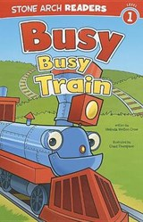 Busy, Busy Train | Melinda Melton Crow |
