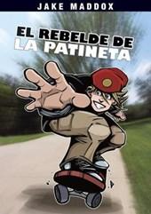 El Rebelde de la Patineta / The Rebel of the Skateboard