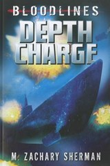 Depth Charge | M. Zachary Sherman |