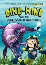 Dino-Mike and the Underwater Dinosaurs | Franco Aureliani |