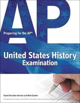 Preparing for the AP United States History Examination | Berman, Stacie Brensilver ; Epstein, Mark |