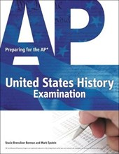 Preparing for the AP United States History Examination