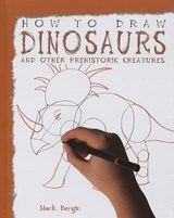 How to Draw Dinosaurs and Other Prehistoric Creatures | Mark Bergin |