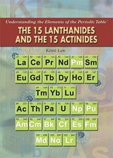 The 15 Lanthanides and the 15 Actinides | Kristi Lew |