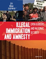 Illegal Immigration and Amnesty | Janey Levy |