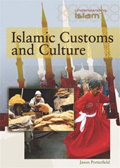 Islamic Customs and Culture