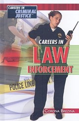 Careers in Law Enforcement | Corona Brezina |