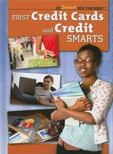 First Credit Cards and Credit Smarts | Ann Byers |