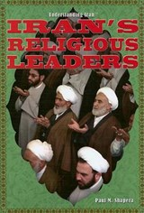 Iran's Religious Leaders | Paul M. Shapera |