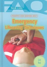 Frequently Asked Questions about Emergency Lifesaving Techniques | Greg Roza |