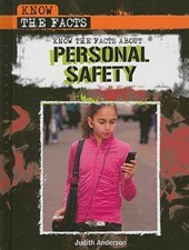 Know the Facts about Personal Safety