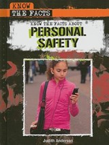 Know the Facts about Personal Safety | Judith Anderson |