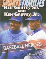 Ken Griffey Sr. and Ken Griffey Jr. | J. Elizabeth Mills |