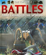 Battles That Changed the World | Chris Oxlade |