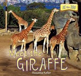 Meet the Giraffe | Susanna Keller |