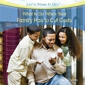 What to Do When Your Family Has to Cut Costs