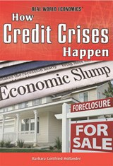 How Credit Crises Happen | Barbara Gottfried Hollander |