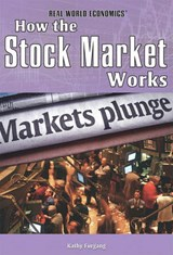 How the Stock Market Works | Kathy Furgang |