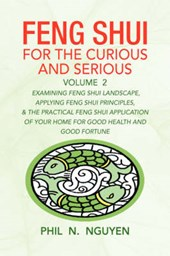Feng Shui For The Curious And Serious