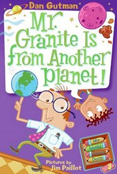 Mr. Granite Is from Another Planet! | Dan Gutman |