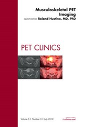 Musculoskeletal PET Imaging, an Issue of PET Clinics