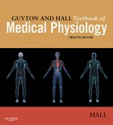 Guyton and Hall Textbook of Medical Physiology E-Book | John E. Hall |